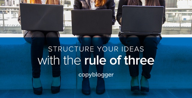 structure your ideas with the rule of three